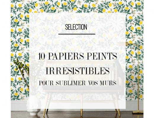 A la recherche d'un papier peint moderne ? Découvrez notre selection de 10 papiers peints design et sublimes