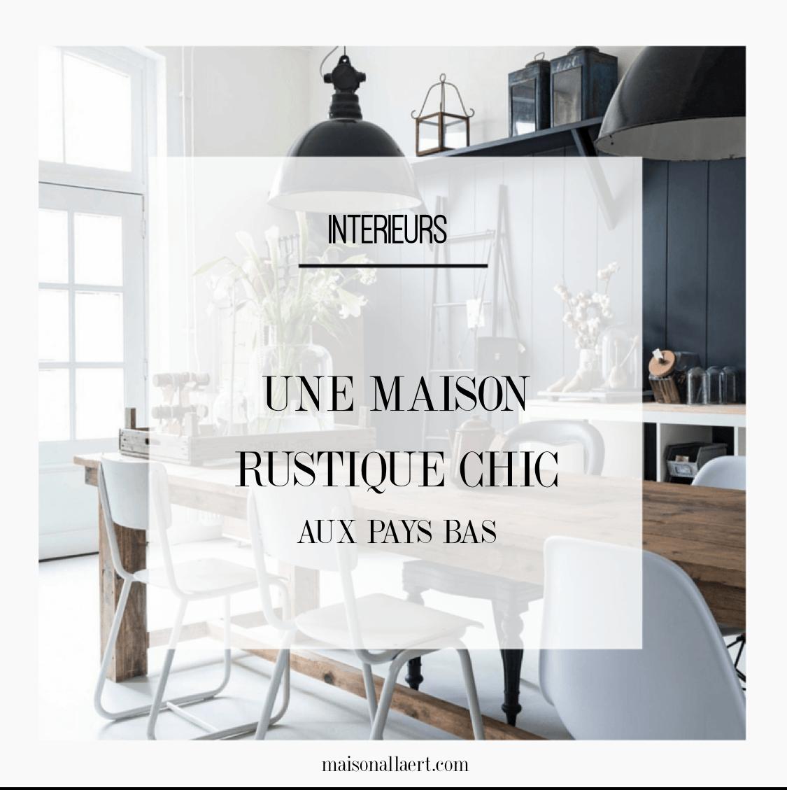 d couvrez une magnifique maison rustique chic aux pays bas un style authentique tout en. Black Bedroom Furniture Sets. Home Design Ideas