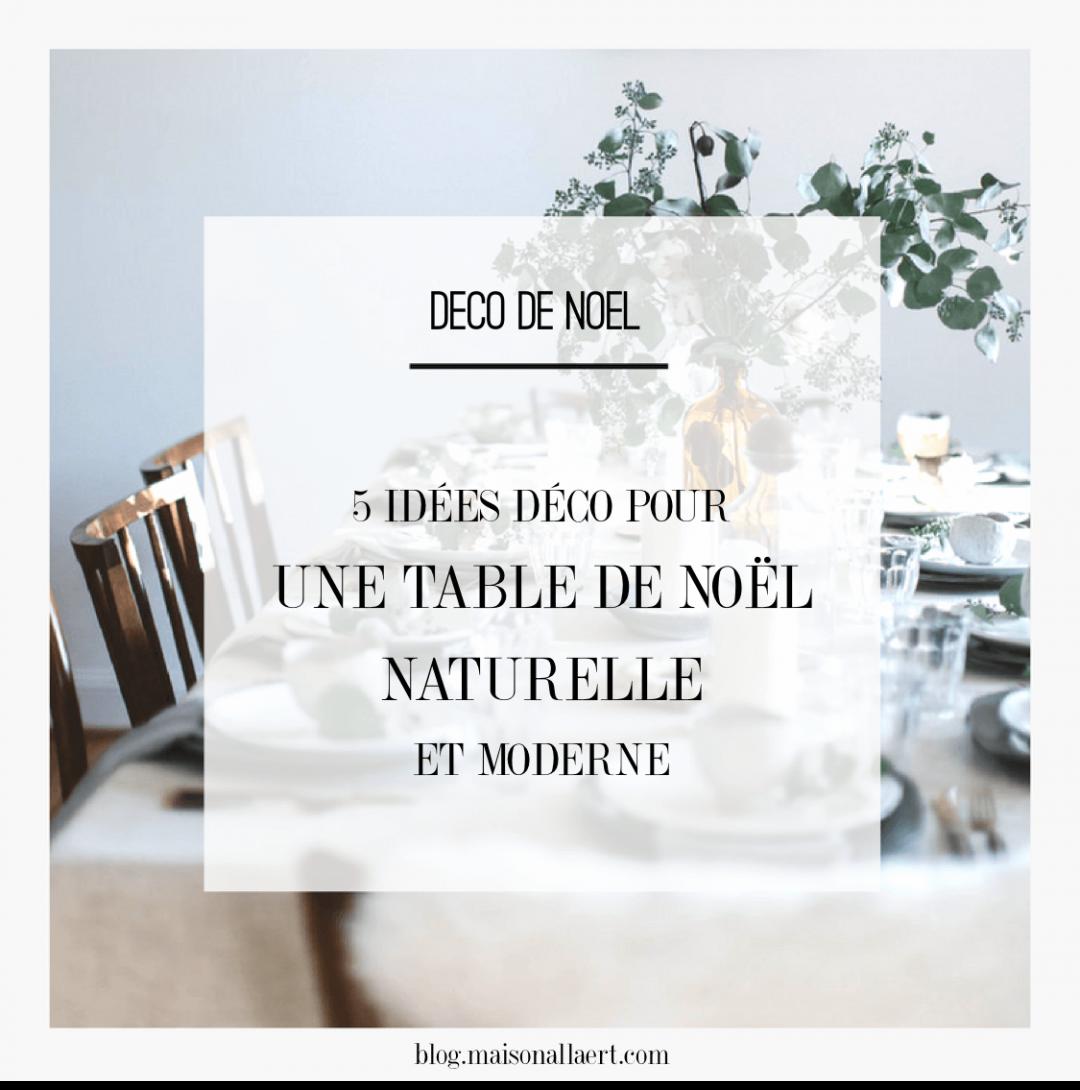 R aliser une d co de table de no l naturelle et rustique maison allaert blog - Deco de noel naturelle ...