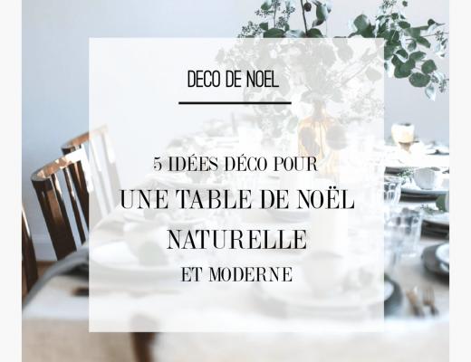 5 idées déco pour une table de noel naturelle et moderne
