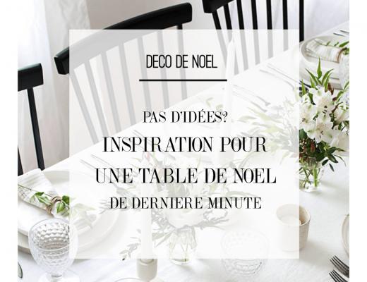 Pas d'idées pour votre table ? Inspiration pour une table de noel facile et rapide à réaliser