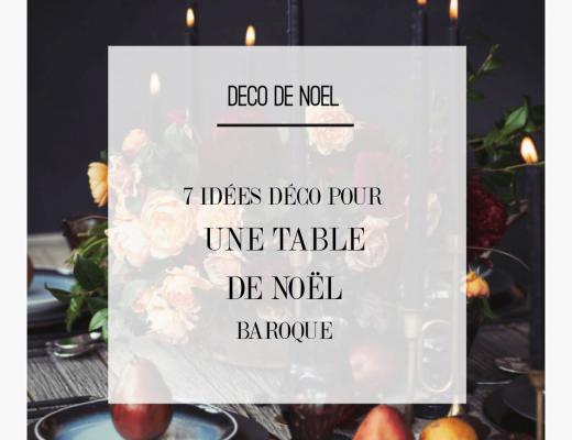 7 idées déco pour une table de Noel originale et baroque