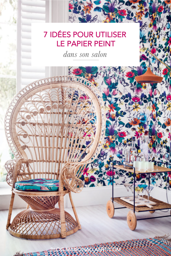 Découvrez 7 idées déco de papier peint pour le salon